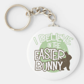 I Believe in the Easter Bunny Key Chains