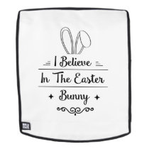 I Believe In The Easter Bunny Men Womens Kids Gift Backpack