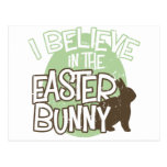 I Believe in the Easter Bunny Postcards