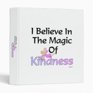 """""""I Believe In The Magic Of Kindness"""" Fairy Binder"""