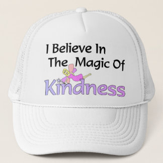 I Believe In The Magic Of Kindness Fairy Hat