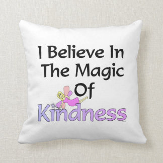 I Believe In The Magic Of Kindness Fairy Throw Pillow