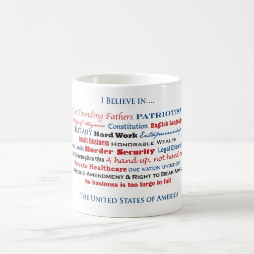 I believe in the United States Coffee Mugs