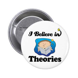 i believe in theories 2 inch round button