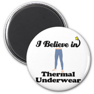i believe in thermal underwear 2 inch round magnet