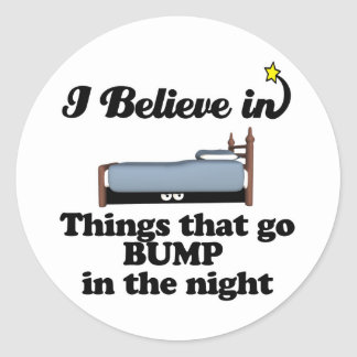 i believe in things that go bump in night round sticker