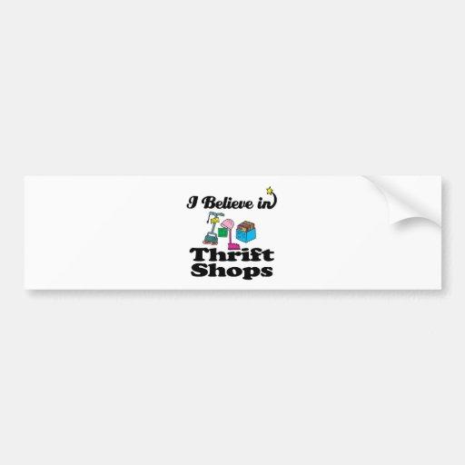 i believe in thrift shops car bumper sticker