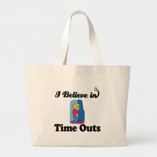 i believe in time outs tote bags