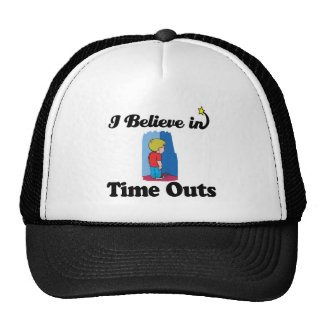 i believe in time outs hats