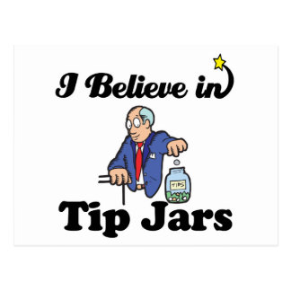 i believe in tip jars postcard