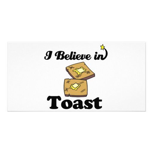 i believe in toast photo cards