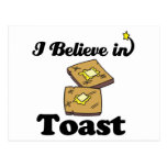 i believe in toast postcard