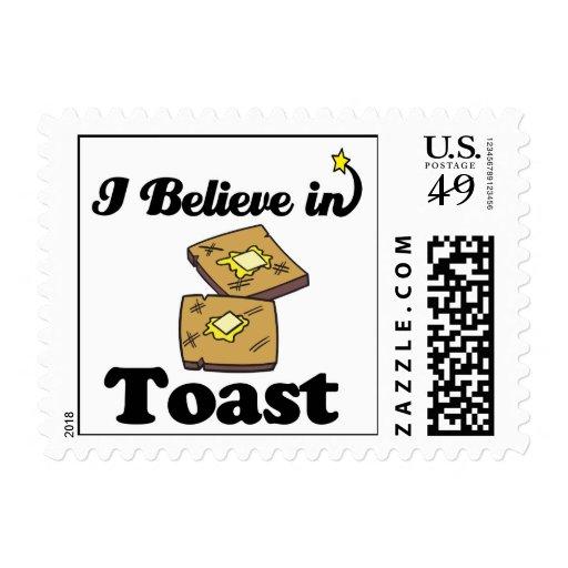 i believe in toast stamp