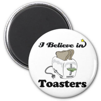 i believe in toasters 2 inch round magnet