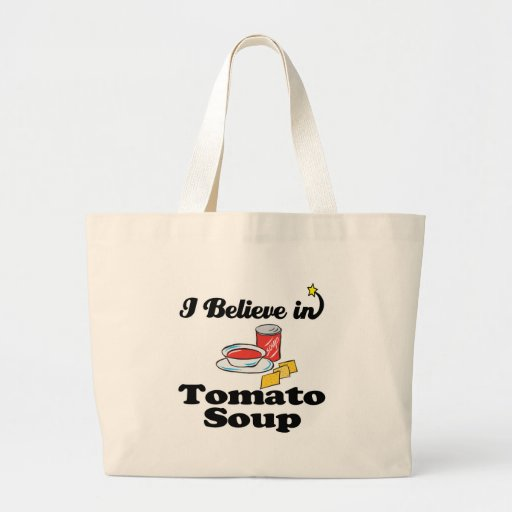 i believe in tomato soup canvas bags