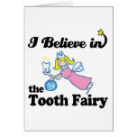 i believe in tooth fairy card