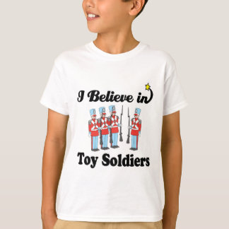 i believe in toy soldiers T-Shirt