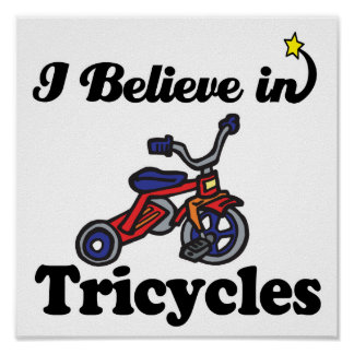 i believe in tricycles poster