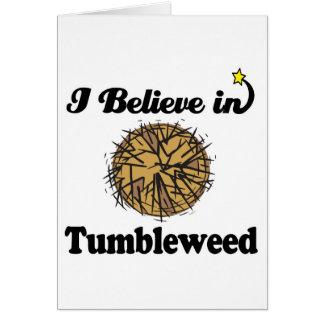 i believe in tumbleweed greeting card
