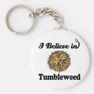 i believe in tumbleweed key chain