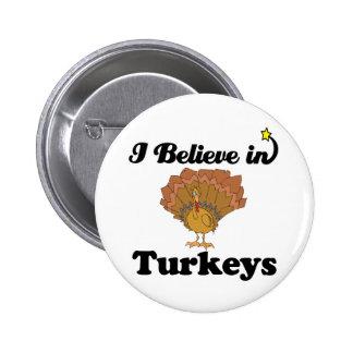 i believe in turkeys button