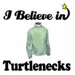 i believe in turtlenecks acrylic cut outs