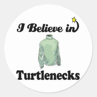 i believe in turtlenecks classic round sticker