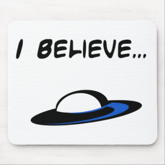 I Believe in UFO's Mouse Pad