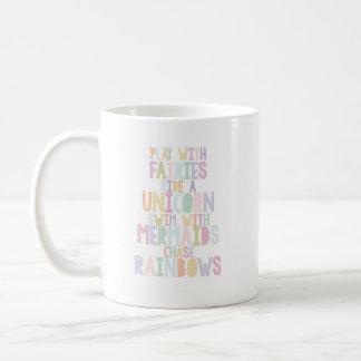 I Believe in Unicorns Coffee Mug