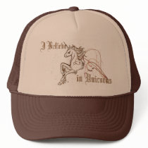 I Believe in Unicorns Hat