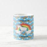 I believe in unicorns mugs