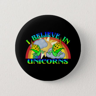 I Believe In Unicorns Pinback Button