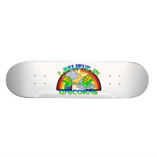 I Believe In Unicorns Skateboard