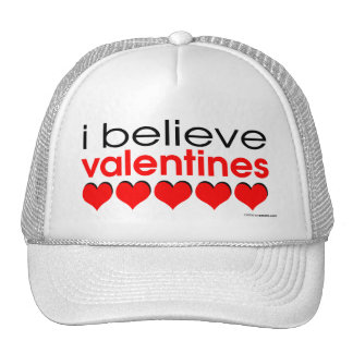 I believe in Valentines Trucker Hat