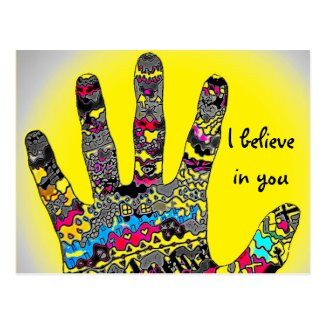 I Believe In You Postcard