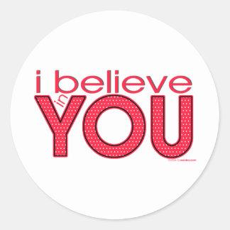 I believe in YOU Round Sticker