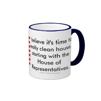 I believe it is time to really clean house...3 ringer mug