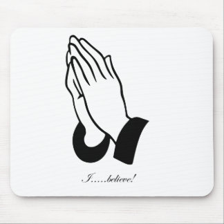 I Believe! Mouse Pad