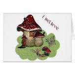 I Believe Mushroom Fae Card