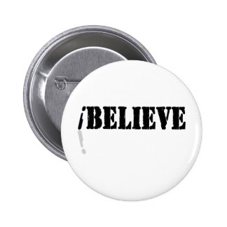 I Believe Pinback Buttons