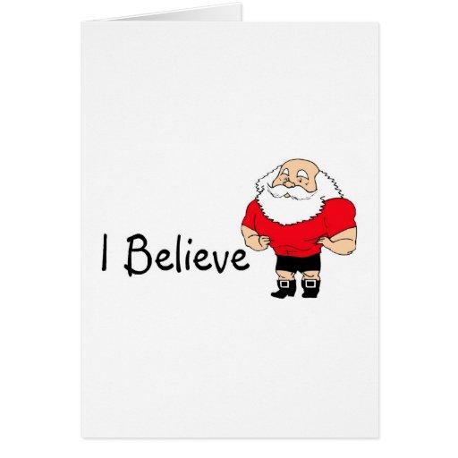 I Believe Santa Greeting Card