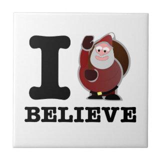 I Believe (Santa is real) Tile