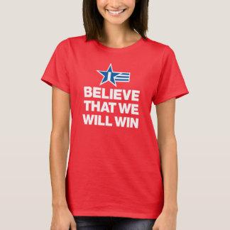 I Believe That We Will Win Soccer Women's T-Shirt