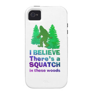 I believe there's a SQUATCH in these woods Vibe iPhone 4 Cases