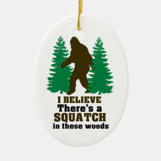 I believe there's a SQUATCH in these woods Double-Sided Oval Ceramic Christmas Ornament
