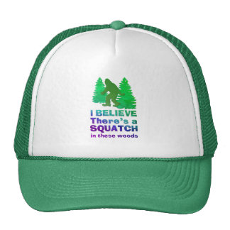 I believe there's a SQUATCH in these woods Mesh Hats