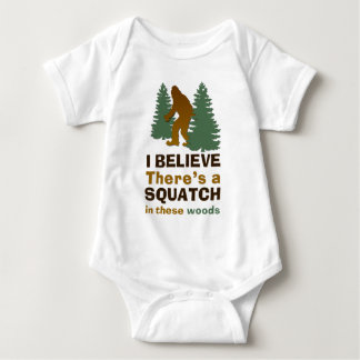 I believe there's a SQUATCH in these woods Infant Creeper