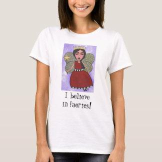 I believein faeries! - Fairy Princess t-shirt