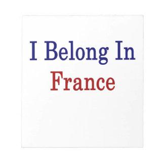 I Belong In France Memo Note Pad
