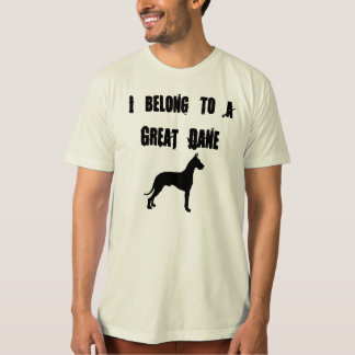 i belong to a great dane T-Shirt